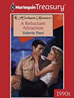 A Reluctant Attraction