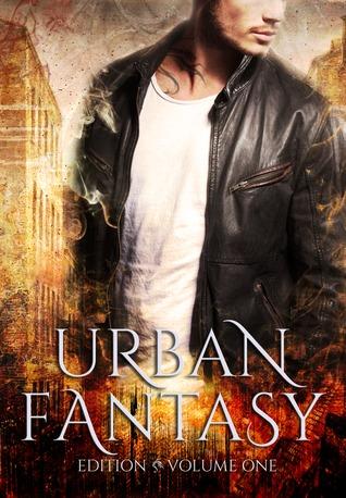 Urban Fantasy: A Readerly Journal (Volume #1)