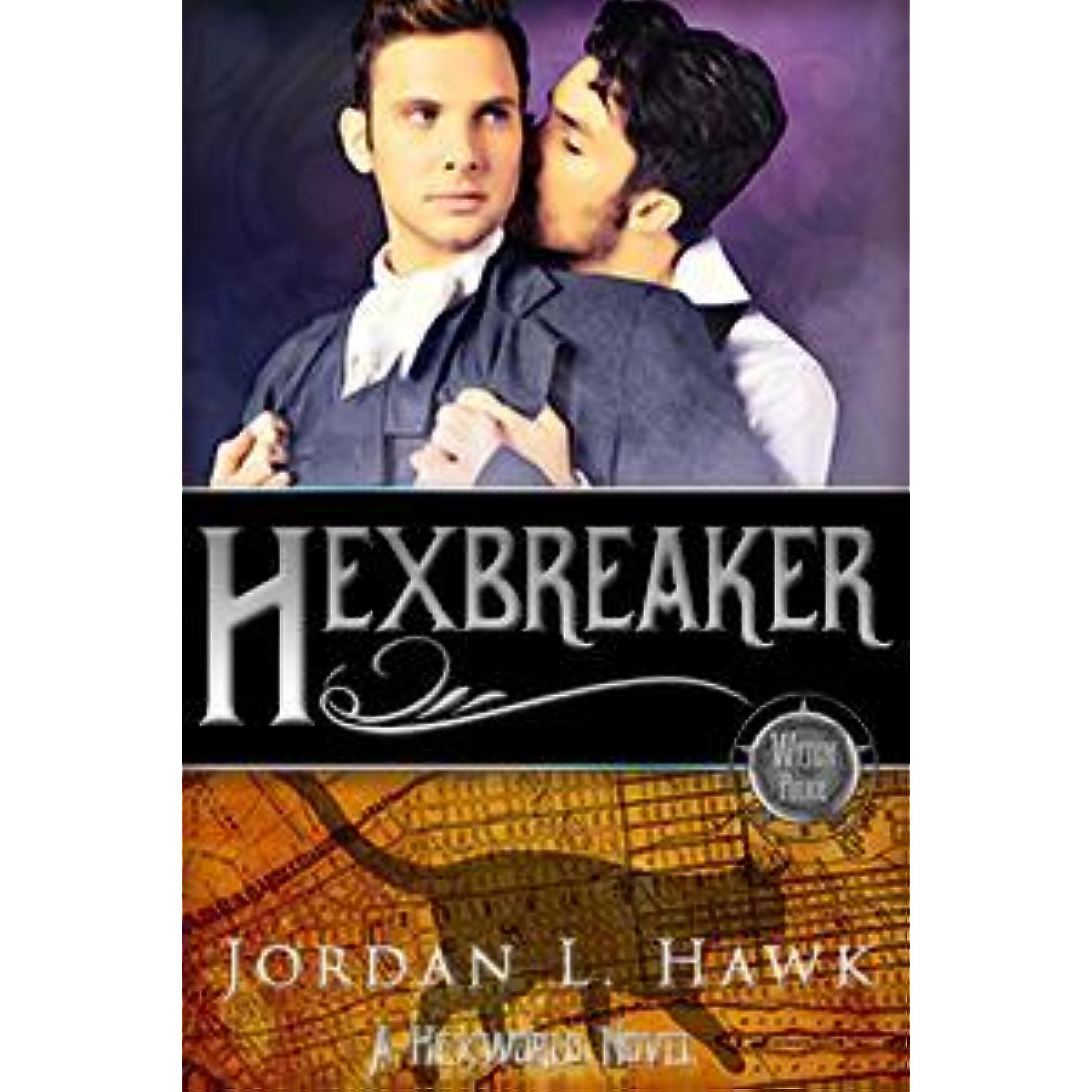 Hexbreaker (hexworld, #1) By Jordan L Hawk €� Reviews, Discussion,  Bookclubs, Lists