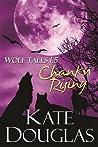 Chanku Rising (Wolf Tales #1.5)