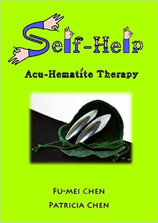 Self-Help Acu-Hematite Therapy by Fu-mei Chen
