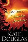Chanku Journey (Wolf Tales, #4.5)