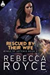 Rescued by their Wife (Wings of Artemis, #2)