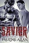 Savior: A Tattered Club Story (Book 1)