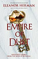 Empire of Dust (Blood of Gods and Royals, #2)