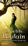 La Petite Boulain (Above all Others; The Lady Anne #1)