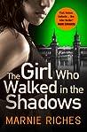 The Girl Who Walked in the Shadows (Georgina McKenzie #3)