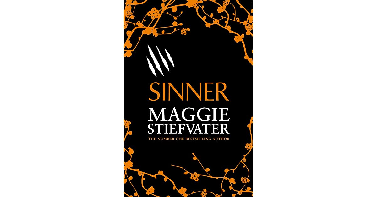 Sinner (The Wolves Of Mercy Falls, #4) By Maggie Stiefvater