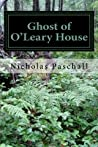 Ghost of O'Leary House