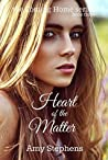 Heart of the Matter (Coming Home Book 3)