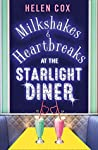 Milkshakes and Heartbreaks at the Starlight Diner (Starlight Diner, #1)