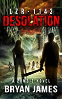 Desolation (LZR-1143, #4)