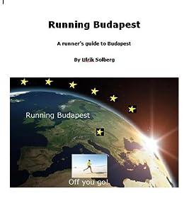Running Budapest (Running the EU Book 7)