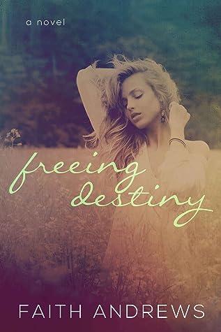 Freeing Destiny (Fate #2)