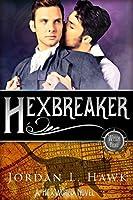 Hexbreaker (Hexworld, #1)