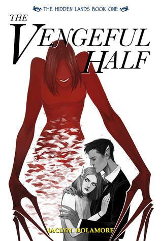 The Vengeful Half