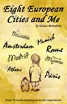Eight European cities ...and Me