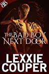 The Bad Boy Next Door (Dangerous Desire, #1)