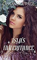 Isla's Inheritance (Isla's Inheritance #1)