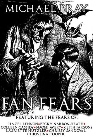 Fan Fears: A collection of horror stories
