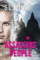 Assassins Love People Too (Assassins in Love, #2)