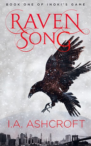 Raven Song by I.A. Ashcroft