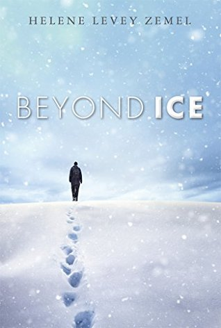 Beyond Ice: A Novel