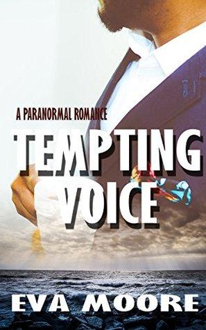 Tempting Voice (Vampire Paranormal Romance) by Eva Moore