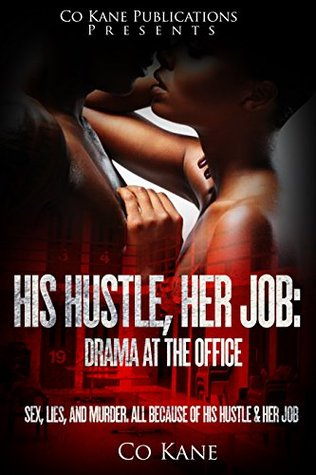 His Hustle, Her Job: Drama in the Office