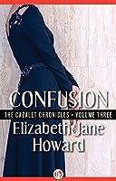 Confusion: Cazalet Chronicles Book 3, Jane Howard, Elizabeth, Used; Very Good Bo