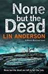 None but the Dead (Rhona Macleod #11)