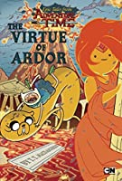 Epic Tales from Adventure Time: The Virtue of Ardor