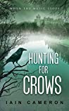 Hunting for Crows (DI Angus Henderson, #4)
