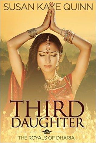 Third Daughter (Royals of Dharia, #1) by Susan Kaye Quinn