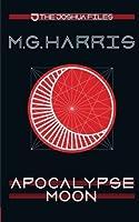 Apocalypse Moon (The Joshua Files #5)