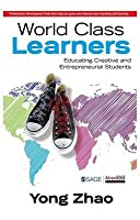 World Class Learners Educating Creative and Entrepreneurial Students