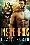 In Safe Hands (Safe House, #1)