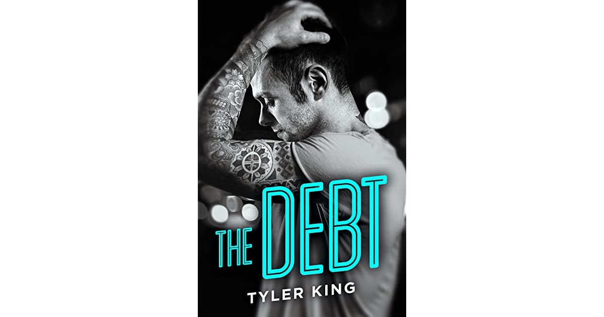 The debt by tyler king fandeluxe Image collections