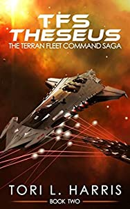 TFS Theseus (The Terran Fleet Command Saga, #2)