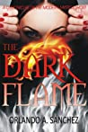 The Dark Flame (Chronicles of the Modern Mystics #0.5)
