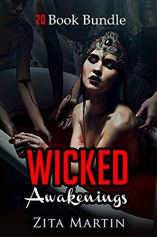 Erotica: Wicked Awakenings (New Adult Romance Multi Book Mega Bundle Erotic Sex Tales Taboo Box Set)(New Adult Erotica, Contemporary Coming Of Age Fantasy, Fetish)