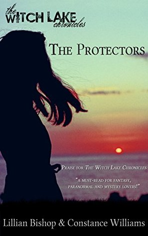 The Protectors (The Witch Lake Chronicles Book 2)