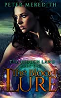 The Blood Lure (The Hidden Land #1)