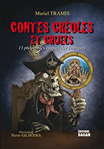 Contes Creoles et Cruels