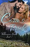 Cora's Pride (Wilderness Brides, #1)