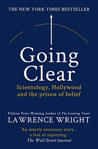 Going Clear: Scientology, Hollywood and the Prison of Belief.