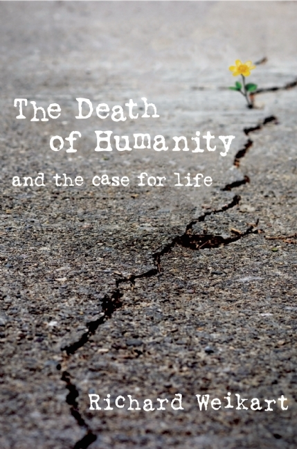 The Death of Humanity and the Case for Life