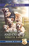 Honor and Defend (Rookie K-9 Unit #4)