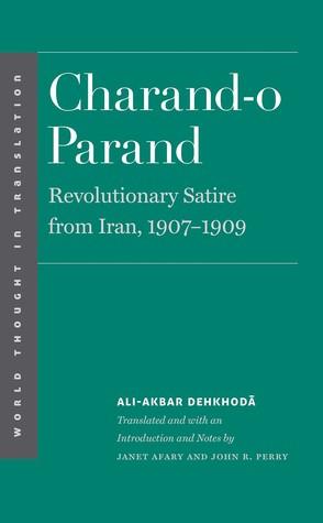 Charand-o Parand: Revolutionary Satire from Iran, 1907-1909