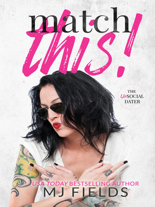 Match This! (The UnSocial Dater, #1)
